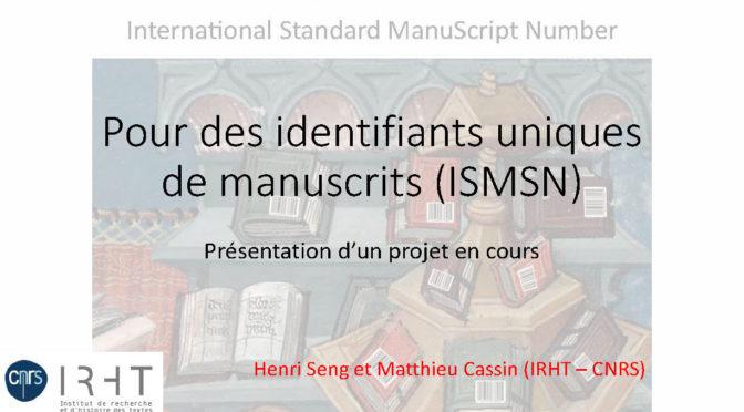 ISMSN : pour des identifiants uniques et stables pour les manuscrits
