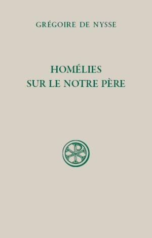 Grégoire de Nysse, Homélies sur le Notre Père